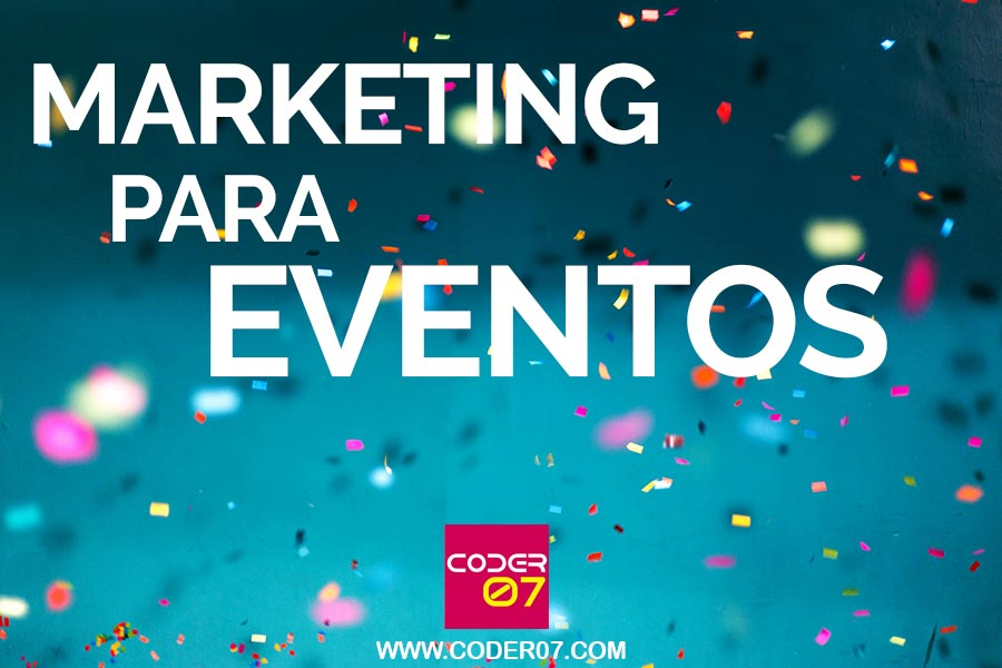 maraketing para eventos - coder07.com